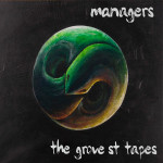 The Grove St Tapes by Managers cover art