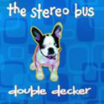 Double Decker Box by The Stereo Bus cover art