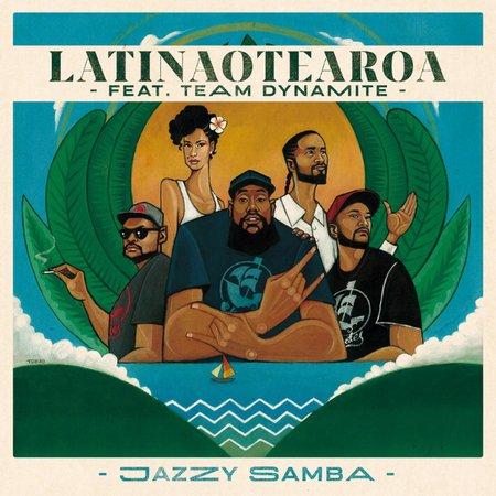 Latinaotearoa Releases Brand New Single 'Jazzy Samba' Feat  Team
