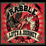 Life's a Journey by The Rabble cover art