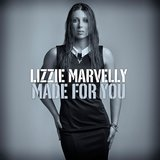 Made For You (Single)  by Lizzie Marvelly  cover art