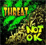 Not Ok/5th Threat Split by 5th Threat cover art