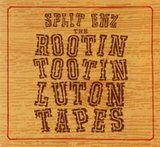The Rootin' Tootin' Luton Tapes by Split Enz cover art