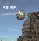 This Material Worlds by Sonic Delusion  cover art