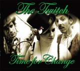 Time For Change by The Twitch cover art
