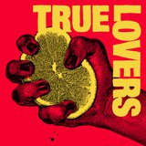 True Lovers by The True Lovers cover art