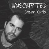 Unscripted by Jason Carlo cover art